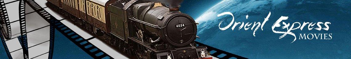 Orient Express Movies